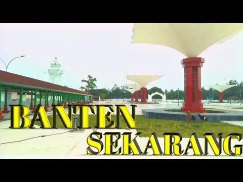 "Banten Sekarang ""BANTEN BARU"" Banten Setelah Dikembangkan"