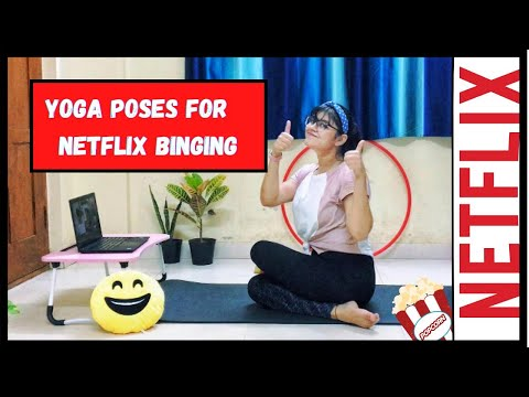Yoga Poses For Netflix Binging