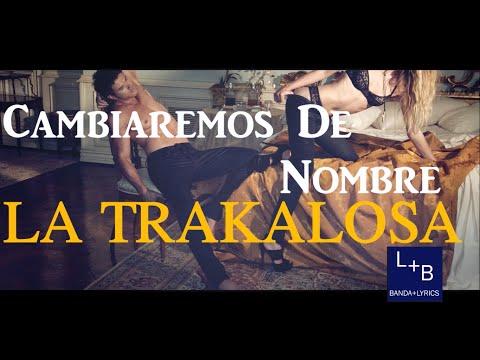 Cambiaremos De Nombre- La Trakalosa De Monterrey (Vídeo Lyrics) Lo Mas Nuevo 2015 (La Revancha)