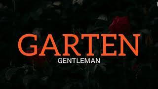 Gentleman - Garten (Lyrics)