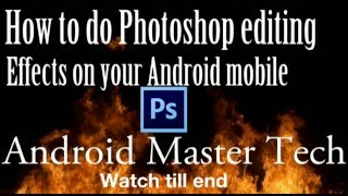 How to do Photoshop editing in android mobile