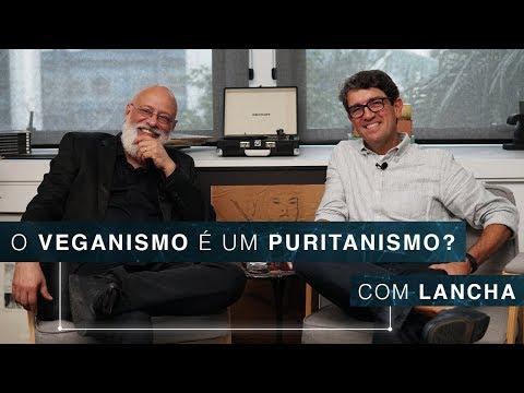 O Veganismo é Um Puritanismo?   Lancha