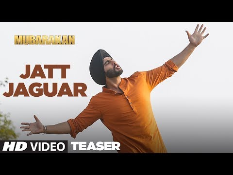 Jatt Jaguar Song Teaser |  Mubarakan |  ► Song Out Today