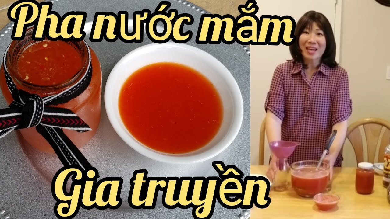 Pha nước mắm gỏi, bún, bánh xèo…theo công thức gia truyền ( Người Việt ở Mỹ)