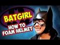how to Batgirl foam helmet