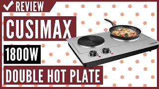 CUSIMAX 1800W Double Hot Plate…