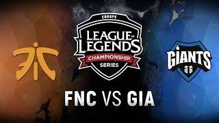 FNC vs. GIA  - Week 4 Day 2 | EU LCS Spring Split |  Fnatic vs. Giants Gaming (2018)