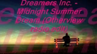 Dreamers Inc Feat Karolina - Midnight Summer Dream 2010 (OtherView radio edit)