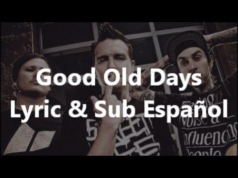 Good Old Days - blink-182 (Lyric & Sub Esspañol) Audio por Lucas Hardy