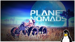 Planet Nomads - A linux Game (Early Access)