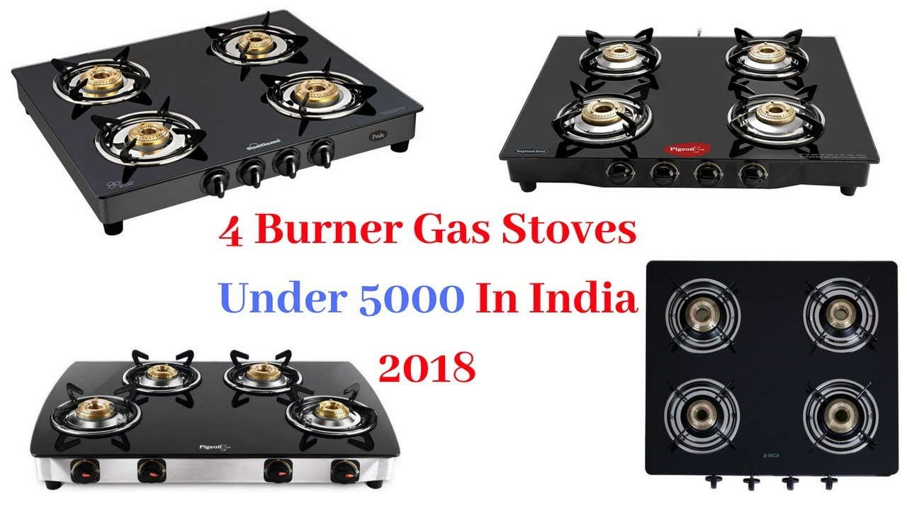 Top 10 4 Burner Gas Stoves Under 5000 In India 2018 I Best With Price