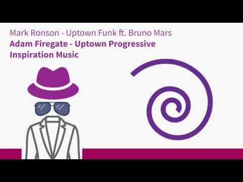 Mark Ronson - Uptown Funk ft. Bruno Mars (Progressive by Adam Firegate)