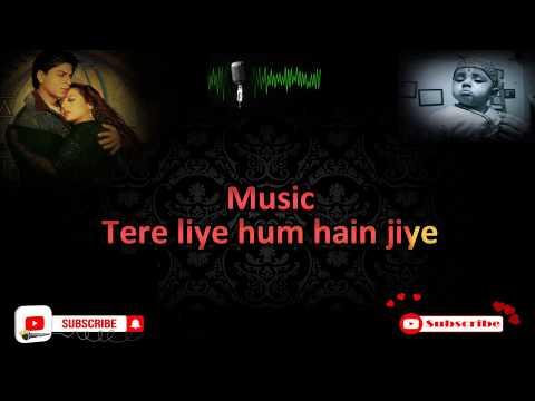 Tere Liye (Veer Zara) Karaoke With Lyrics
