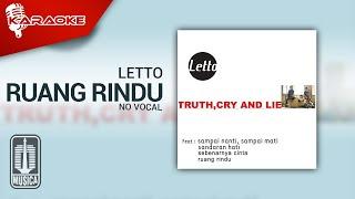 Letto - Ruang Rindu (Official Karaoke Video) | No Vocal
