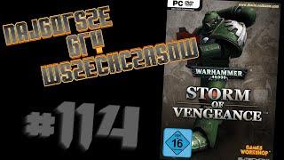 Najgorsze Gry Wszechczasów - Warhammer 40,000: Storm of Vengeance (Odcinek 114)