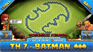 ★ Clash of Clans Troll Base ★ TH7 - Batman Rework Farming