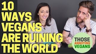 10 Ways Vegans are Ruining the World by Alltime10s | Mukbang Rebuttal