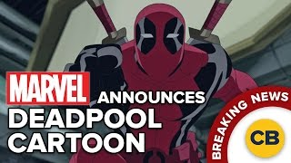 BREAKING: Marvel Announces Deadpool Cartoon