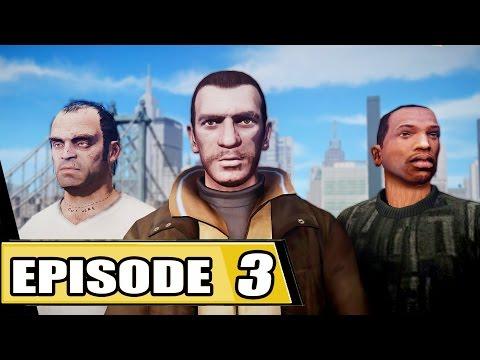 GTA Series  Season 1: Episode 3