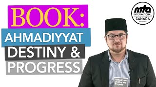 Anwarul Uloom | Ahmadiyyat: Destiny & Progress