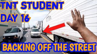 Truck Driving Student Day 16 - Backing Off The Street