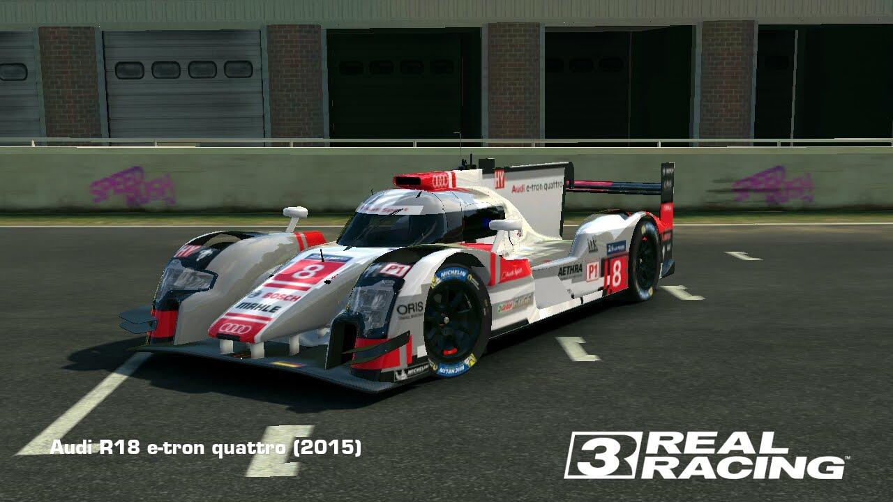 real racing 3//audi r18 e- tron quattro( 2015) - youtube