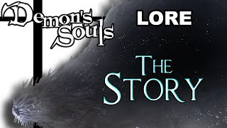 Demon's Souls Lore - The Story