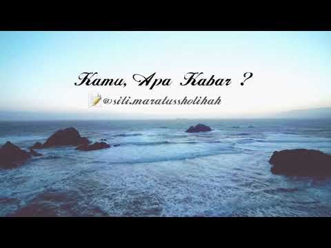 Kamu, Apa Kabar? (Siti Maratus Sholihah) || Musikalisasi Puisi