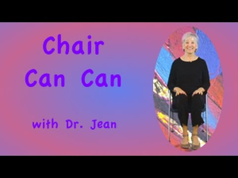 Chair Can Can with Dr Jean