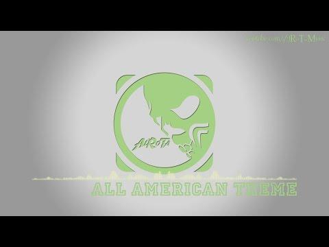 All American Theme by Stefan Netsman - [Instrumental Pop Music]