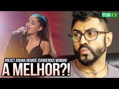 REAGINDO a Ariana Grande - Dangerous Woman