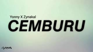 Cemburu - Yonny X Zynakal (lirik)