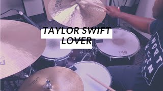 Download Lover // Taylor Swift (Drum Cover) Mp3 and Videos