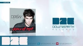 Drew - Dance All Night (Official Audio)