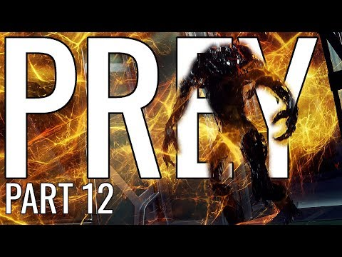 Prey (2017) Playthrough Let's Play - Part 12 | EVERYONE'S MAD thumbnail