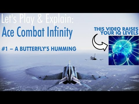 Let's Play & Explain: Ace Combat Infinity #1 - A Butterfly's Humming