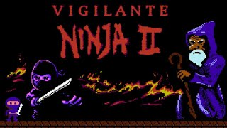 VIGILANTE NINJA 2 (2018 FINAL) - NES LONGPLAY - (NES HOMEBREW) NO DEATH RUN (Complete Walkthrough)
