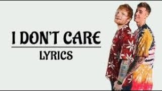 I Don#39t Care Ed Sheeran amp Justin Bieber Lyrics Video