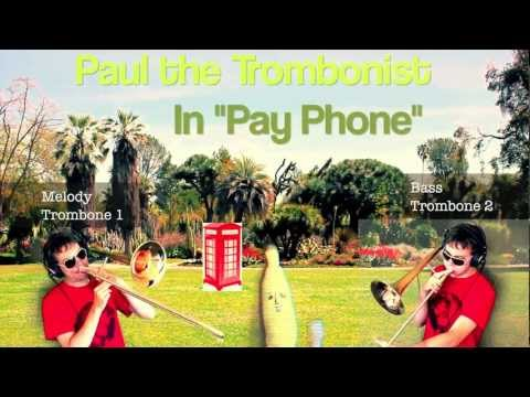 Payphone on Trombone  - Maroon 5 ft. Wiz Khalifa - Official Music Video Cover- Paul The Trombonist