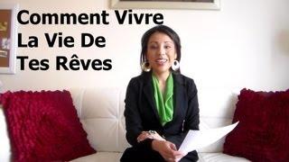 Comment Vivre La Vie De Tes Rêves - Alexandra Villarroel Abrego