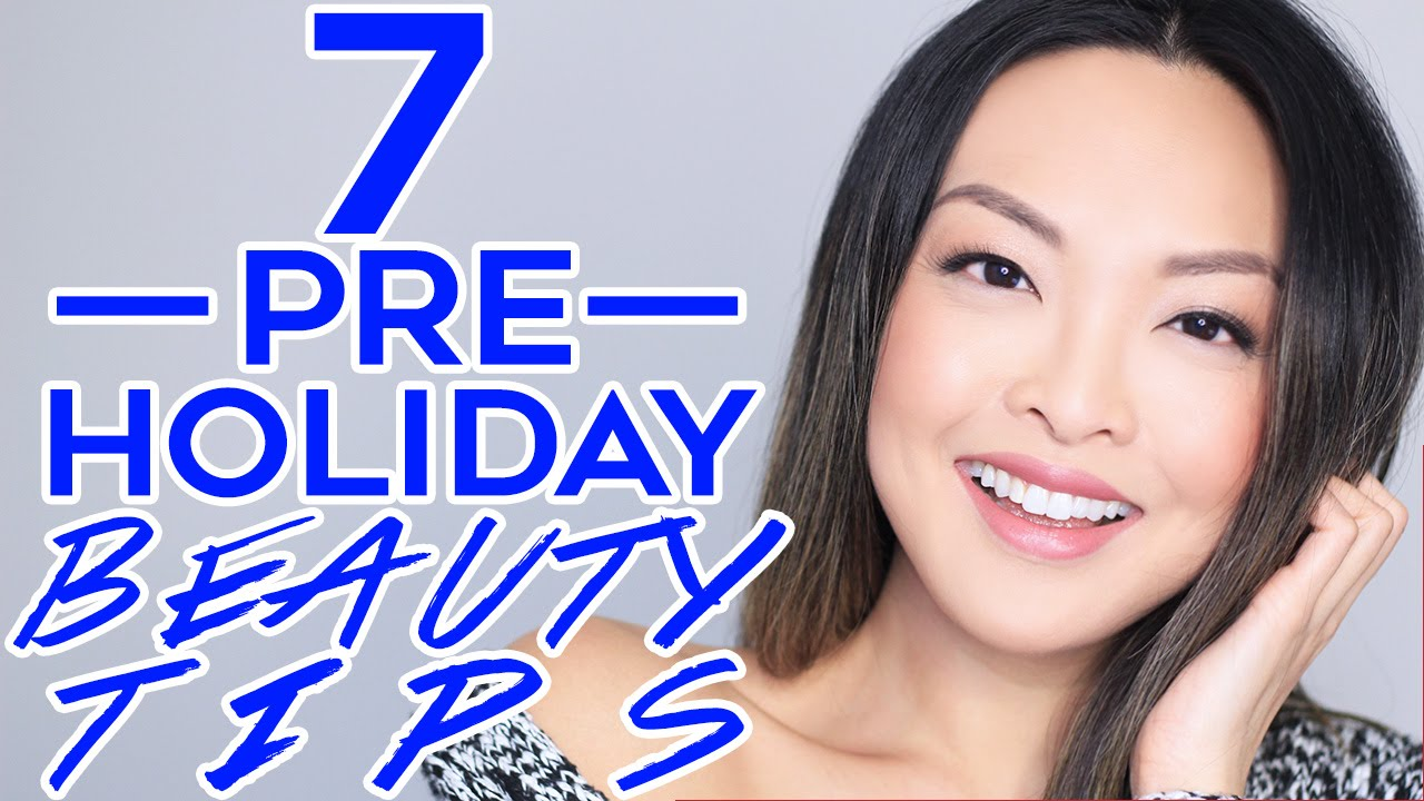 11 Pre-Holiday Beauty Tips You Need To Know!