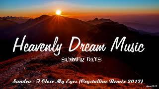 Sandra - I Close My Eyes (Crystalline 2017 Remix)
