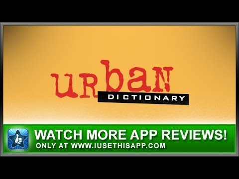 Urban Dictionary iPhone App Review - Slang Dictionary - App Reviews