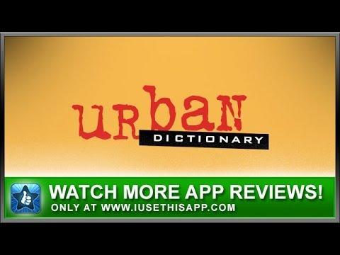 Urban Dictionary iPhone App Review - Slang Dictionary - App Reviews