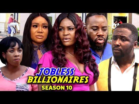 Download JOBLESS BILLIONAIRE SEASON 10 - Trending New Movie)Chizzy Alichi & Reachel Okonkwo 2021 Latest Movie