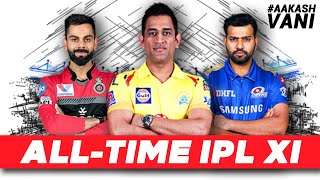 WHO are in my ALL-TIME IPL XI? | #AakashVani | IPL Fantasy Cricket