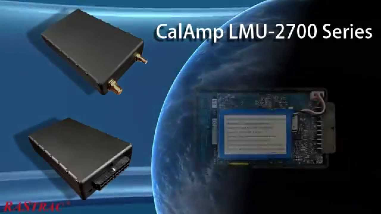 Rastrac Video Overview Of Calamp Lmu-2700 Series