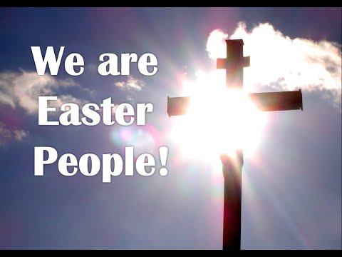 Easter People -ForHisGlory