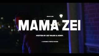 Def Major Mama Zei ft Kempi prod Gianni Marino
