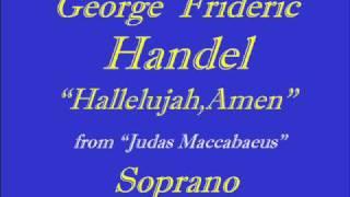 Hallelujah Amen Handel Soprano.wmv